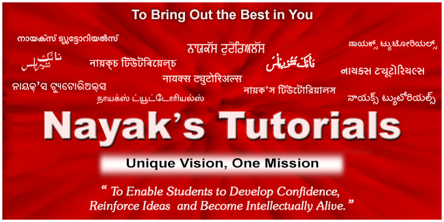 Nayak's Tutorials - To Bring Out the Best in You